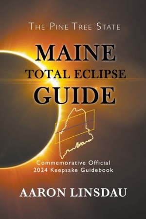 Maine Total Eclipse Guide
