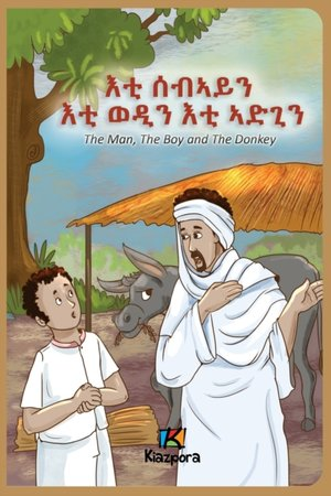 Man, The Boy And The Donkey - Tigrinya Children's Book