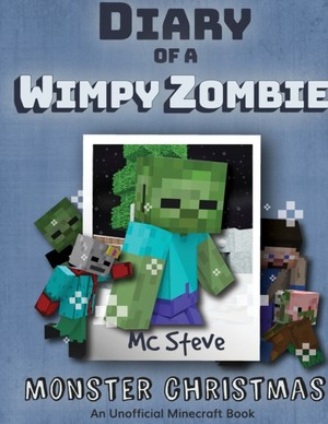 Diary Of A Minecraft Wimpy Zombie Book 3