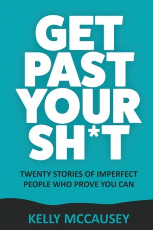 Get Past Your Sh*t