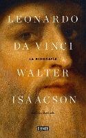 Leonardo Da Vinci: La Biografia / Leonardo Da Vinci