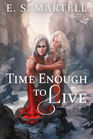 Time Enough To Live