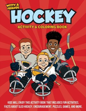 Witty And Friends Hockey Activity And Coloring Book