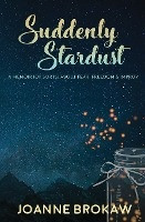 Suddenly Stardust