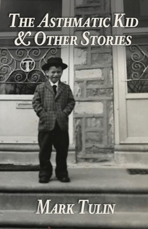 The Asthmatic Kid & Other Stories