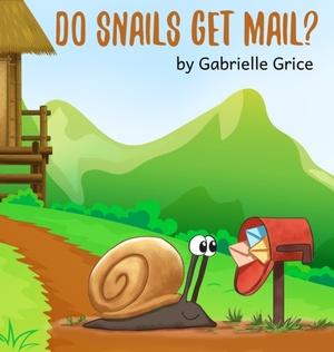 Do Snails Get Mail?