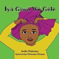 Iya Giwa We Gele
