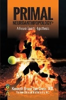 Primal Neuroanthropology
