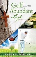 Golf And The Abundant Life