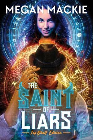 The Saint Of Liars