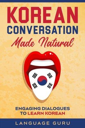 Korean Conversation Made Natural