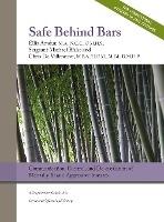 Safe Behind Bars