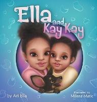 Ella And Kay Kay