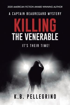 Killing The Venerable