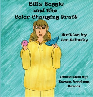 Billy Boggle And The Color Changing Fruit