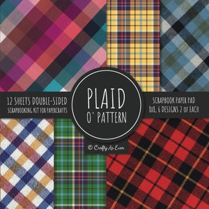 Plaid O' Pattern Scrapbook Paper Pad 8x8 Scrapbooking Kit For Papercrafts, Cardmaking, Diy Crafts, Tartan Gingham Check Scottish Design, Multicolor