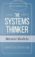 Systems Thinker - Mental Models