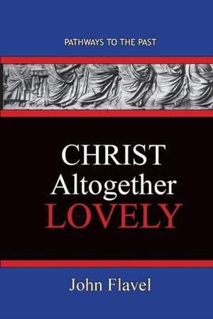 Christ Altogether Lovely