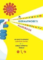 The Germaphobe's Handbook