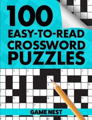 100 Easy-to-read Crossword Puzzles