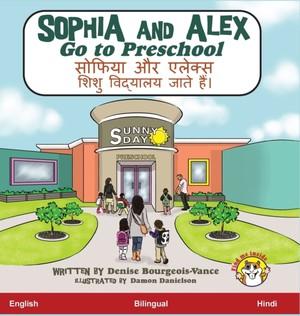 Sophia And Alex Go To Preschool