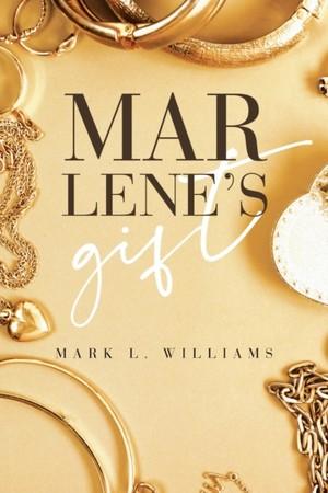 Marlene's Gift