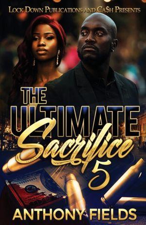 The Ultimate Sacrifice 5