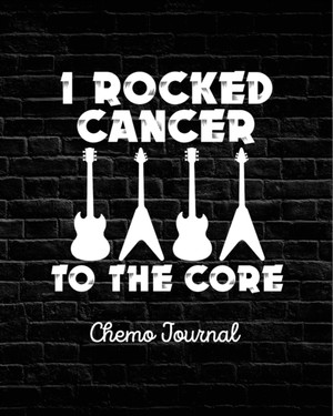 I Rocked Cancer To The Core