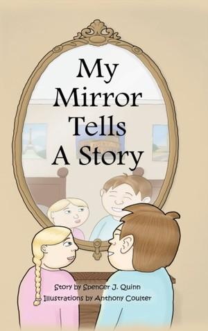 My Mirror Tells A Story