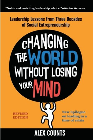 Changing The World Without Losing Your Mind, Revised Edition