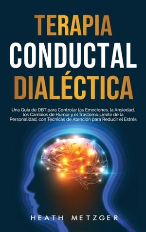 Terapia Conductual Dialectica