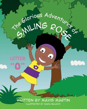 """The Glorious Adventures Of Smiling Rose Letter """"o"""""""