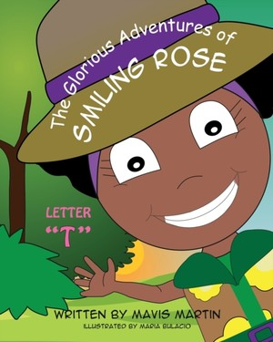 "The Glorious Adventures Of Smiling Rose Letter ""t"""