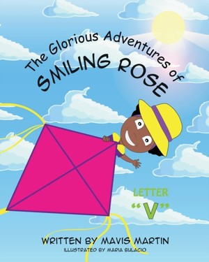 """The Glorious Adventures Of Smiling Rose Letter """"v"""""""
