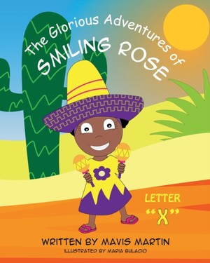 """The Glorious Adventures Of Smiling Rose Letter """"x"""""""