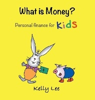What Is Money? Personal Finance For Kids