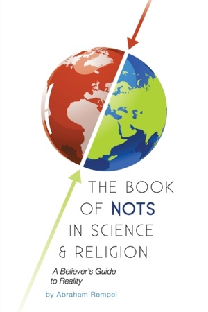 The Book Of Nots In Science & Religion
