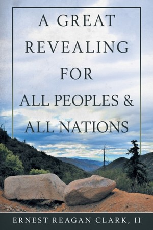 Great Revealing For All Peoples & All Nations