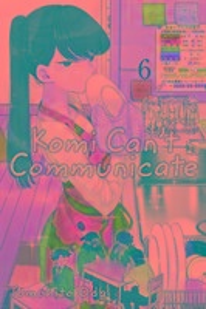 Komi Can't Communicate, Vol. 6