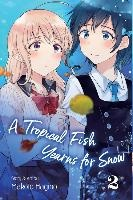 Tropical Fish Yearns For Snow, Vol. 2