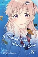 Tropical Fish Yearns For Snow, Vol. 3