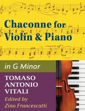 Vitali - Chaconne In G Minor For Violin & Piano