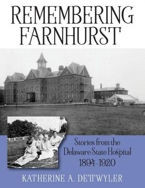 Remembering Farnhurst