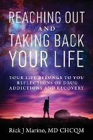 Reaching Out And Taking Back Your Life