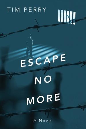 Escape No More