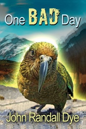 One Bad Day: A Journey to Australia and New Zealand