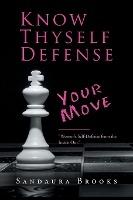 Know Thyself Defense
