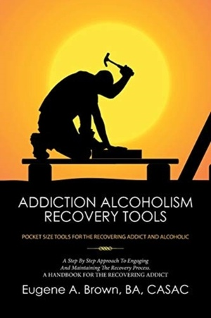 Addiction Alcoholism Recovery Tools