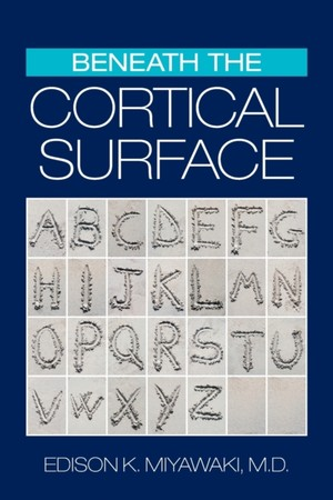 Beneath The Cortical Surface