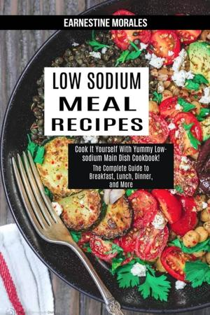 Low Sodium Meal Recipes